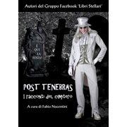 Post Tenebras. I racconti del cimitero - eBook