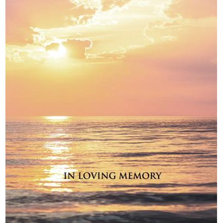 In Loving Memory Funeral Guest Book, Memorial Guest Book, Condolence Book, Remembrance Book for Funerals or Wake, Memorial Service Guest Book : A Celebration of Life and a Lasting Keepsake for the Family. Hard Cover with a Gloss Finish. Calm Sea