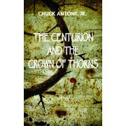 The Centurion and the Crown of Thorns - eBook