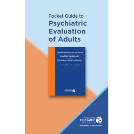 Pocket Guide to Psychiatric Evaluation of Adults (Psychiatric Pocket Guide)