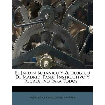 El Jardin Botanico y Zoologico de Madrid: Paseo Instructivo y Recreativo Para Todos...