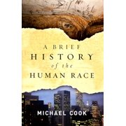 A Brief History of the Human Race by Michael Cook