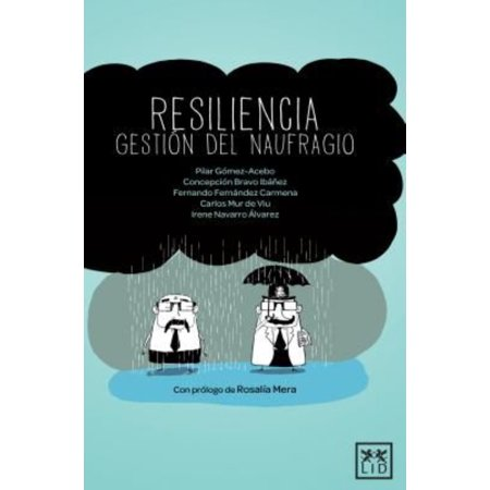 Resiliencia   Resilience  Gestion Del Naufragio
