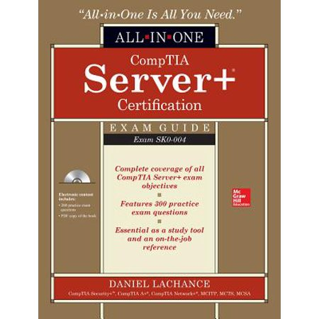 Comptia Server+ Certification All-In-One Exam Guide (Exam