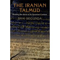 Divinations: Rereading Late Ancient Religion: The Iranian Talmud (Paperback)
