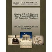 Malvin V. U S U.S. Supreme Court Transcript of Record with Supporting Pleadings