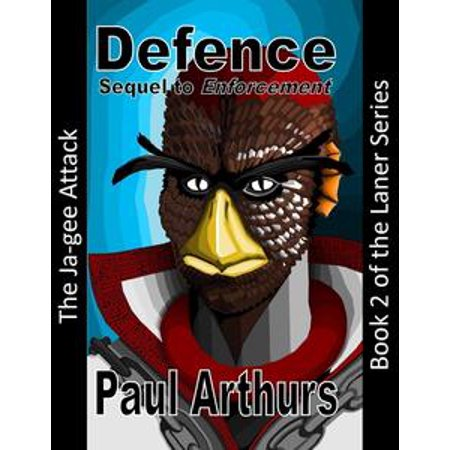 Defence: The Ja-gee Attack: Book 2 of the Laner Series - eBook