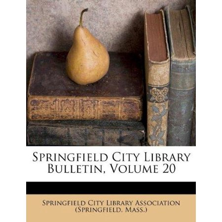 Springfield City Library Bulletin, Volume 20 - Party City Springfield