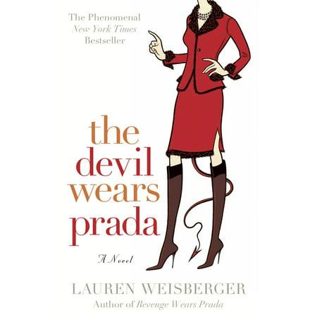 The Devil Wears Prada : A Novel