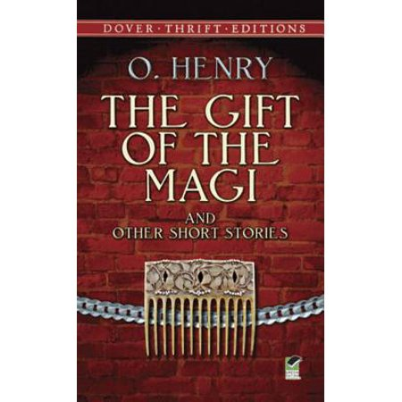 The Gift of the Magi and Other Short Stories -