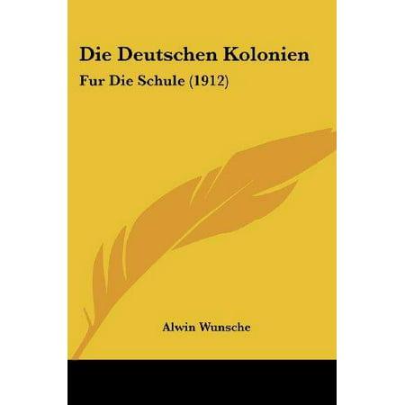 Die Deutschen Kolonien: Fur Die Schule (1912) - image 1 de 1