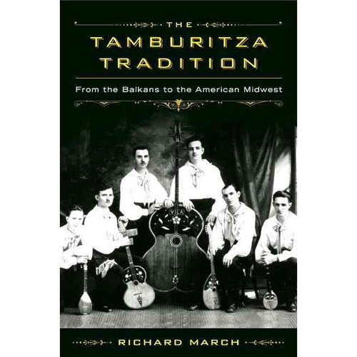 The Tamburitza Tradition: From the Balkans to the American Midwest