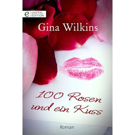 100 Rosen und ein Kuss - eBook