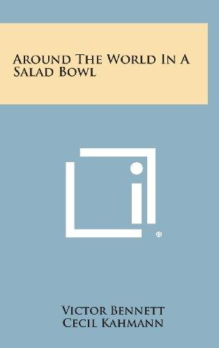 Around the World in a Salad Bowl by