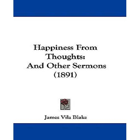 Happiness from Thoughts: And Other Sermons (1891) - image 1 of 1