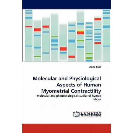 Molecular and Physiological Aspects of Human Myometrial