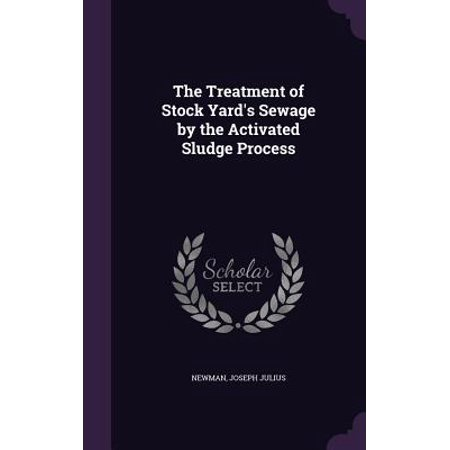 The Treatment of Stock Yard's Sewage by the Activated Sludge - Process Stock
