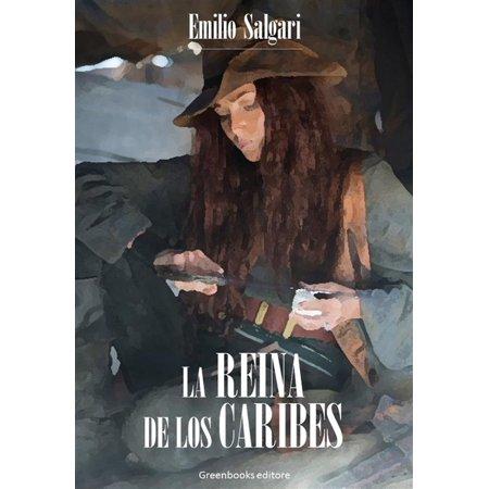 La Reina de los caribes - eBook (Reina De Corazones Disfraz Halloween)