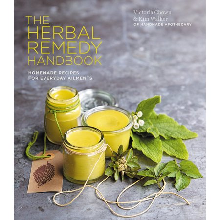 Herbal Remedy Handbook : Treat Everyday Ailments Naturally, From Coughs & Colds to Anxiety & (The Best Way To Treat Eczema)