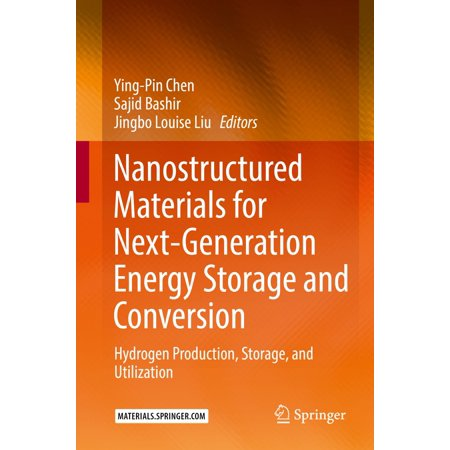Nanostructured Materials for Next-Generation Energy Storage and Conversion - eBook