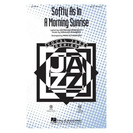 Hal Leonard Softly as in a Morning Sunrise SATB arranged by Paris