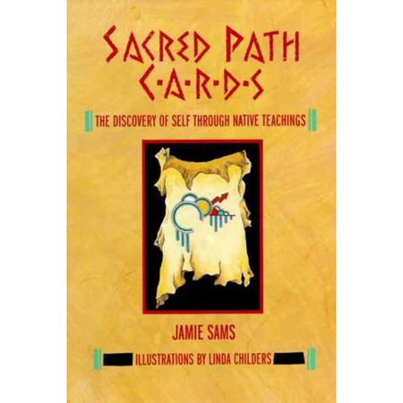 Sacred Path Cards: The Discovery of Self Through Native Teachings [With Tarot Cards]