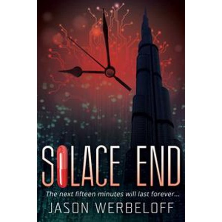 Solace End: The next fifteen minutes will last forever... - eBook - Halloween Last Minute