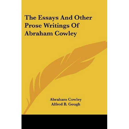 The Essays And Other Prose Writings Of Abraham Cowley - image 1 of 1