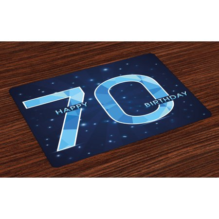70th Birthday Placemats Set of 4 Stars Space Theme with Geometrical Design Seventy Years Old Party, Washable Fabric Place Mats for Dining Room Kitchen Table Decor,Dark Blue and Sky Blue, - Themes For 4 Year Old Birthday Party