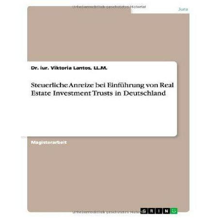 Einf Hrung Von Real Estate Investment Trusts In Deutschland   Neue Steuerliche Anreize F R Immobilieninvestitionen