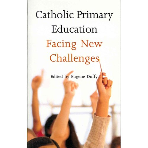 Catholic Primary Education: Facing New Challenges