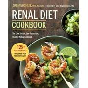 Renal Diet Cookbook : The Low Sodium, Low Potassium, Healthy Kidney Cookbook