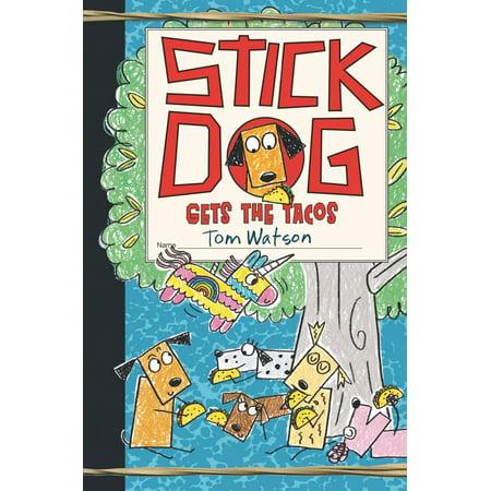 Stick Dog Gets the Tacos - eBook](Taco Dog)