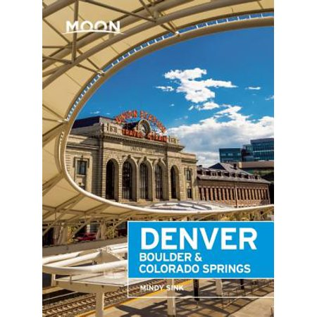 Moon Denver: Moon Denver, Boulder & Colorado Springs (Paperback) - Halloween Party Colorado Springs