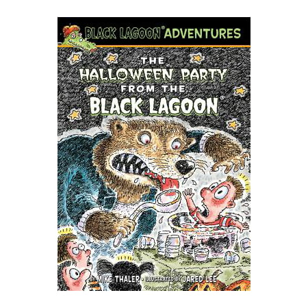Black Lagoon Adventures (Pb): The Halloween Party from the Black Lagoon (Hardcover) - La Boom Halloween Party