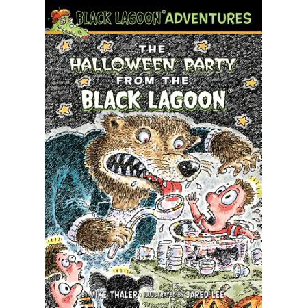 Black Lagoon Adventures (Pb): The Halloween Party from the Black Lagoon (Hardcover)