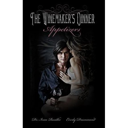 The Winemaker's Dinner: Appetizers - eBook