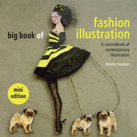 The Big Book of Fashion Illustration: A Sourcebook of Contemporary Illustration (Big Fashion Lesebrille)