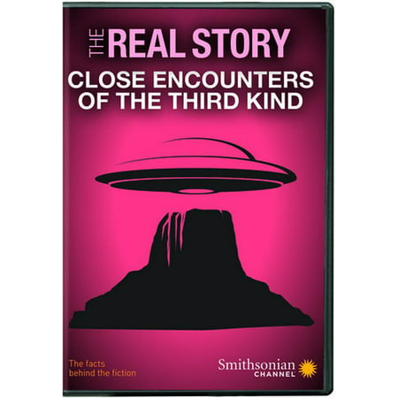 Smithsonian: The Real Story - Close Encounters of the Third Kind (Close Encounters Of The Third Kind Re 2017)