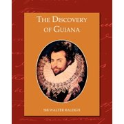 The Discovery of Guiana (Paperback)