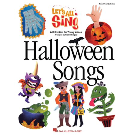 Hal Leonard Let's All Sing Halloween Songs (A Collection for Young Voices) PIANO VOCAL COLLECTION by Alan Billingsley (Music Class Halloween Songs)