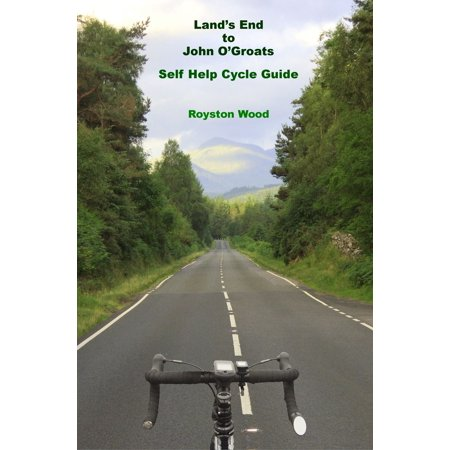 Lands End to John O'Groats: A Self Help Cycle Guide - eBook ()