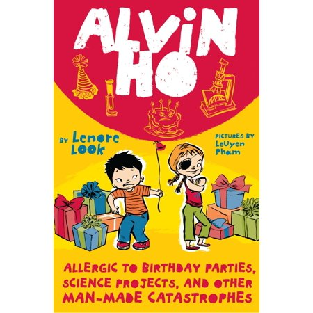 Alvin Ho: Allergic to Birthday Parties, Science Projects, and Other Man-made - Science Birthday