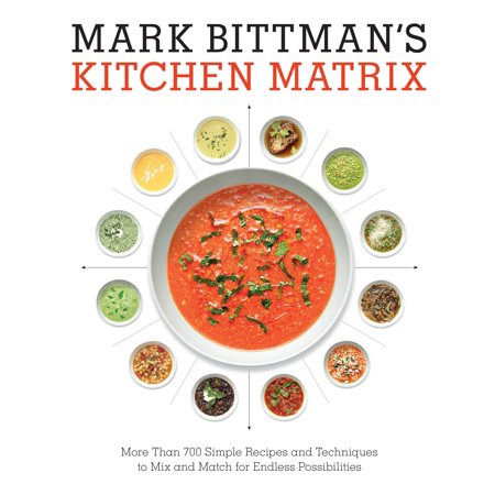 Mark Bittman's Kitchen Matrix : More Than 700 Simple Recipes and Techniques to Mix and Match for Endless Possibilities - Recipe For Halloween Party Mix