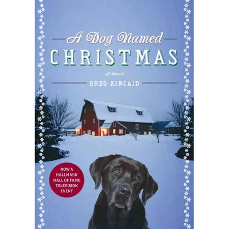 A Dog Named Christmas by