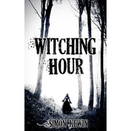 Halloween 2017 The Witching Hour (Witching Hour - eBook)