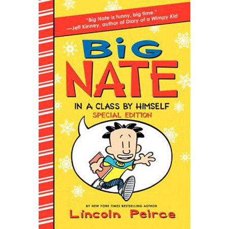 (Big Nate: In a Class by Himself Special Edition : Includes 16 Extra Pages of Fun!)