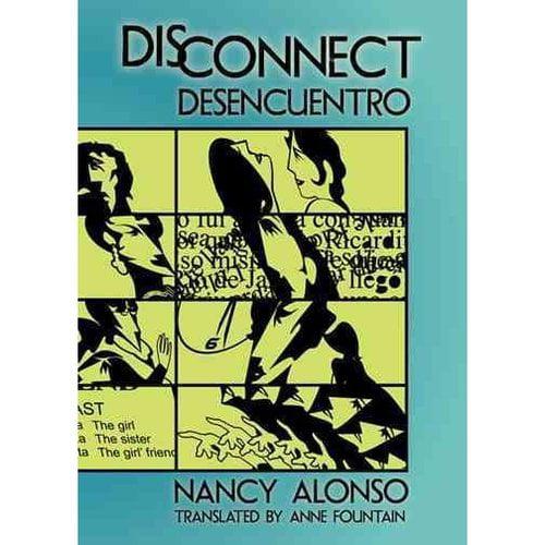 Disconnect/ Desencuentro