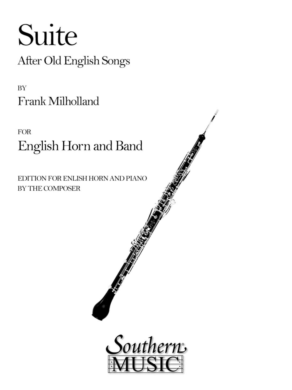Southern Suite After Old English Songs (English Horn) Southern Music Series Composed by... by Southern