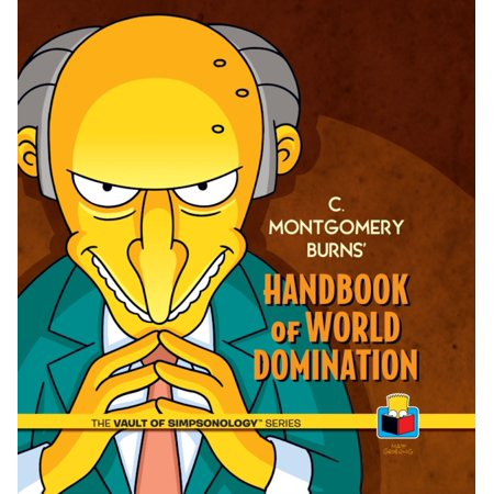 Montgomery Burns (C. Montgomery Burns' Handbook of World)